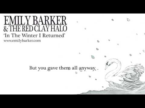 Emily Barker & The Red Clay Halo - In The Winter I Returned (Lyric Video)