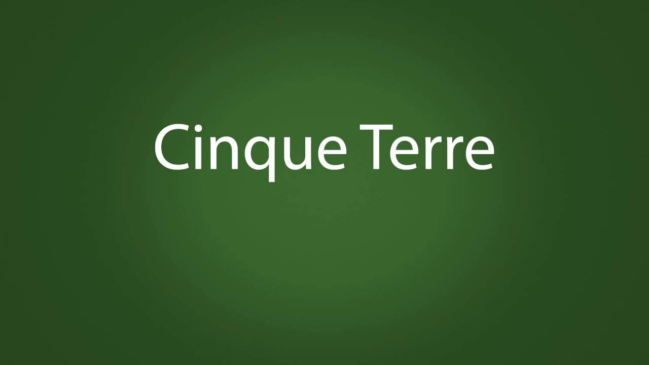 cinque terre how to pronounce