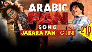 Arabic FAN Song Anthem | Jabara Fan - Grini | Shah Rukh Khan | #FanAnthem