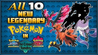 All 10 New Legendary Pokémon for the Crown Tundra Sword and Shield Expansion!