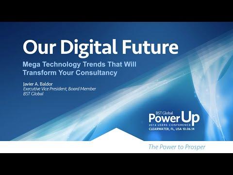 Our Digital Future: A Presentation by BST Global EVP Javier Baldor