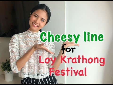 Thai Lessons: Cheesy Line for Loy Krathong Festival
