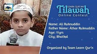 Ali Ruknuddin S/o Abdul Hameed Athar Ruknuddin   Learn Qur'an Tilawah - Online Contest, Bhatkal