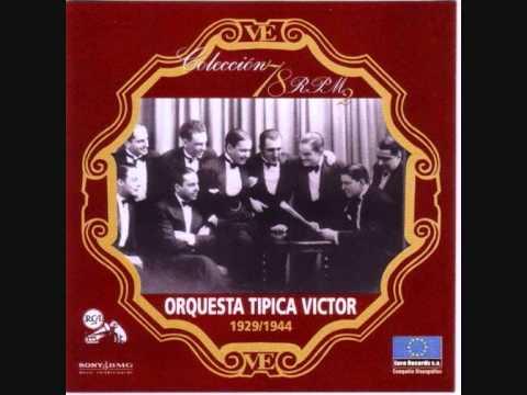 Orquesta Tipica Victor - Una vez - (1943, Ortega Del Cerro)