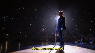 U2 - With Or Without You [LEGENDADO] - DVD I+e Tour Live in Paris 2016 - HD