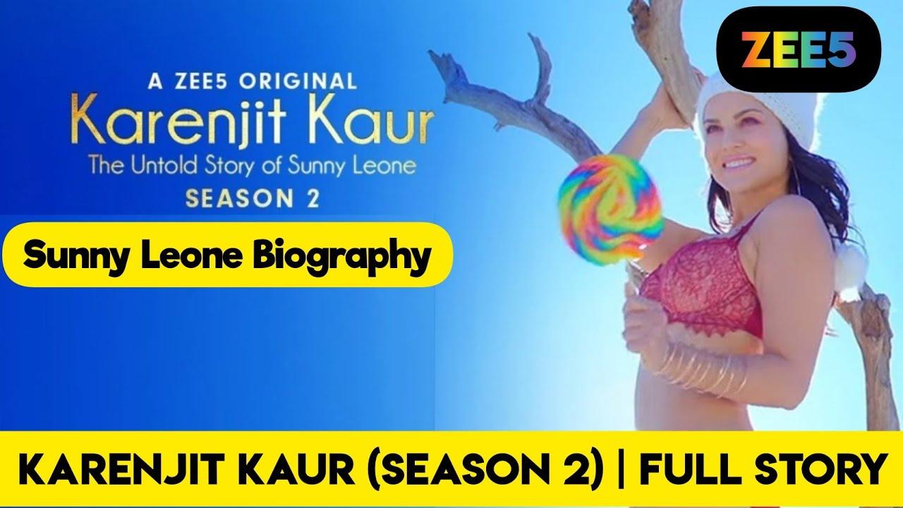 Download Karenjit Kaur 2 : The Untold Story Of Sunny Leone (Season 2) Zee5 Series   Explained By NerdFlix