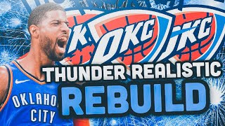 Getting that STAR Shooting Guard.. Oklahoma City Thunder Realistic Rebuild! NBA 2K19