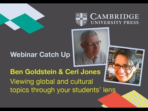 Viewing global & cultural topics through your students' lens - Ben Goldstein and Ceri Jones