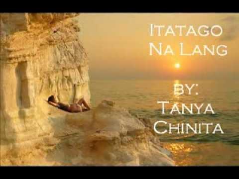 Tanya Chinita - Itatago Na Lang with lyrics by Annaliza Girao and DJ Donix