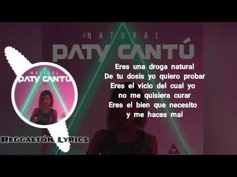 Natural   Paty Cantú  Juhn Letra Lyrics