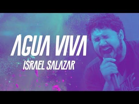 Israel Salazar - Água Viva (CLIPE OFICIAL) - CD Avante