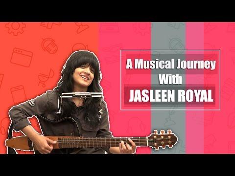Jasleen Royal Unplugged | Love you Zindagi | Nachde Ne Saare | Din Shagna Da | Bollywood Songs 2017