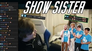 C9 Sneaky | Show Sister