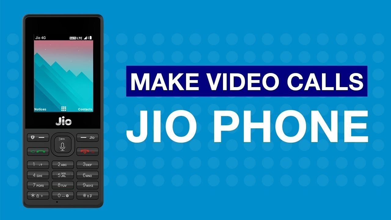 Jiocare How To Make Video Calls On Jiophone Bengali Reliance