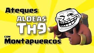 Atacando en Clash of Clans | Ataque con Montapuercos