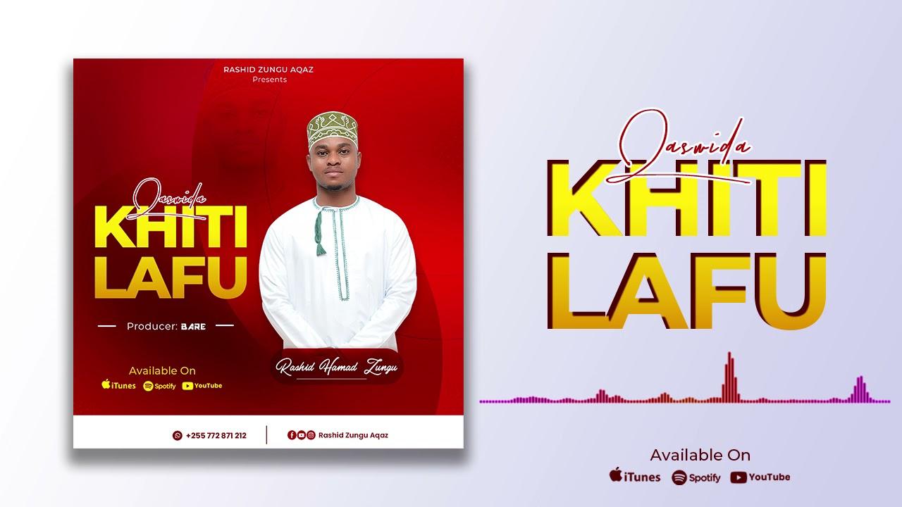 Download New qaswida Officials audio Ikhtilaf Rashid zungu Amani Zanzibar