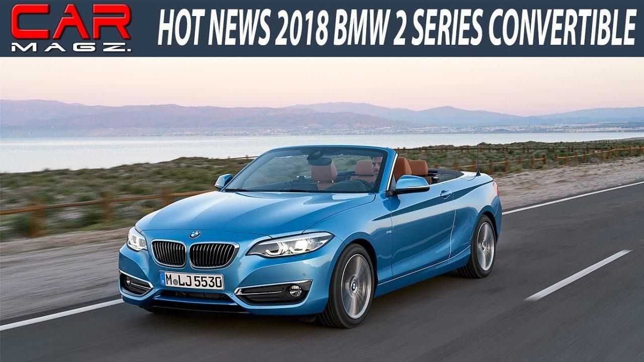 2018 bmw 2 series facelift. fine facelift hot news 2018 bmw 2 series convertible facelift specs with bmw series facelift