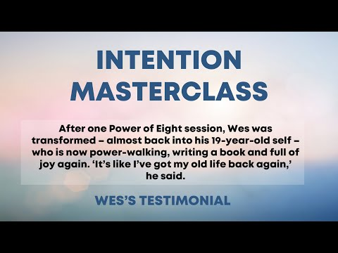 Lynne McTaggart and Wes Chapman: How a Power of Eight group session transformed his life