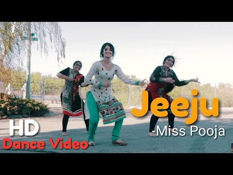 Jeeeju - Dance Video - Miss Pooja Ft Harish Verma - Latest Punjabi Song 2017