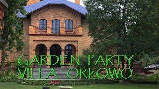 GARDEN PARTY VILLA ORŁOWO - GMINA INOWROCŁAW
