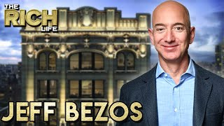 Jeff Bezos | The Rich Life | $110 Billion Dollar Net Worth