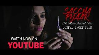 SACHA PYAR - The True Love | Christian Short film