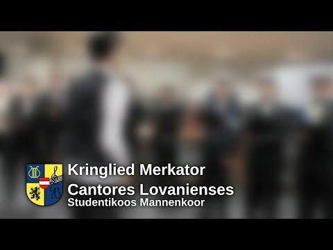 Merkator Kringlied - Cantores Lovanienses, studentikoos mannenkoor Leuven