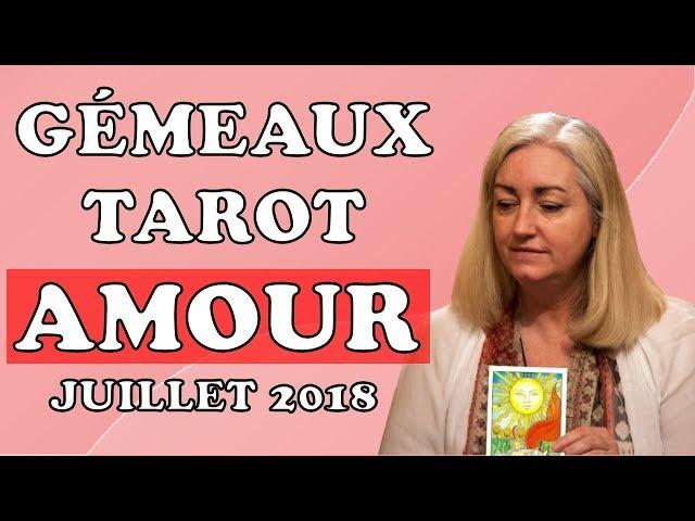 TAROT AMOUR GÉMEAUX 💕 COUPLE ET CÉLIBATAIRE 💕 ÉTÉ 2018