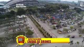 Espectaculares caidas de drones