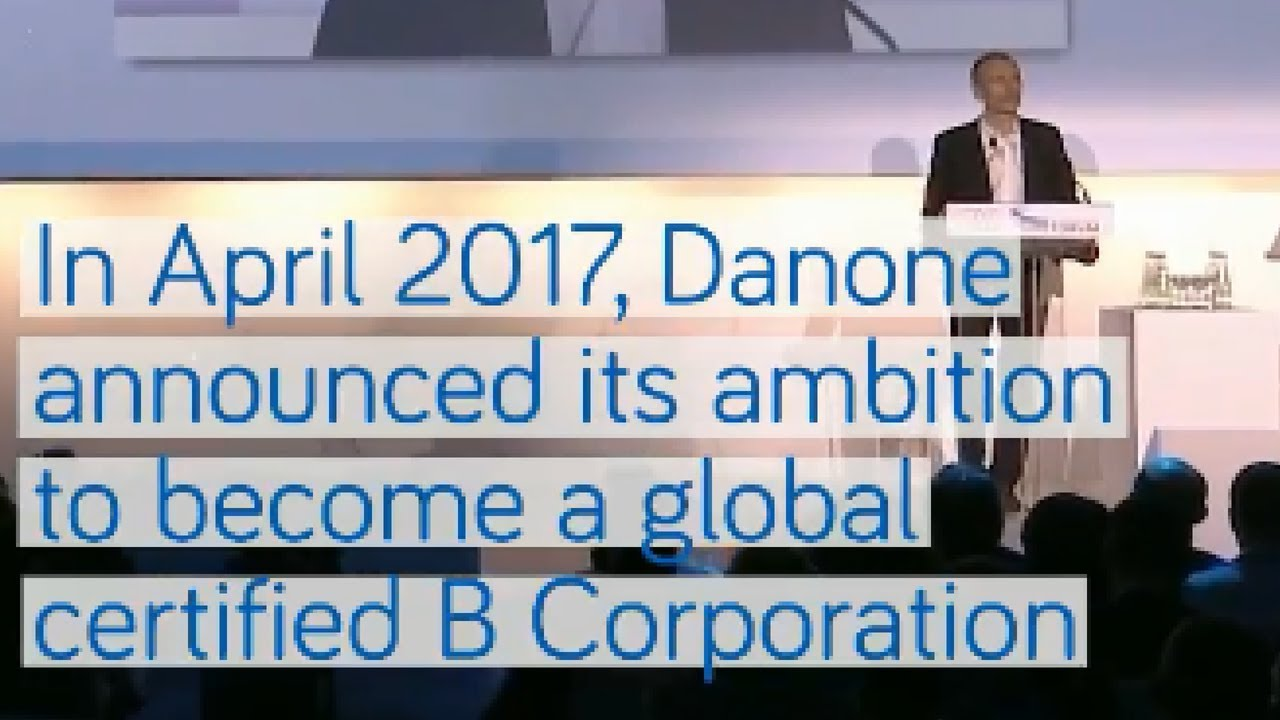 Danone aims to obtain a global b corp certification youtube danone aims to obtain a global b corp certification 1betcityfo Gallery