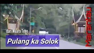 """Marantau """"Pulang Ka Solok"""""""
