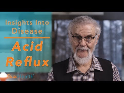 What is Behind Acid Reflux? – Insights in to Disease with Dr. Henry Wright