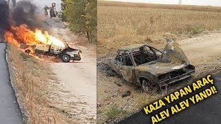 Aksaray'da Kaza Yapan Otomobil Alev Alev Yandı