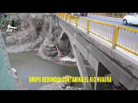 """EL GRUPO """"REDONDOS"""" CONTAMINA A DIARIO EL RÍO HUAURA"""