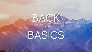 Back to Basics | Connor Saunders