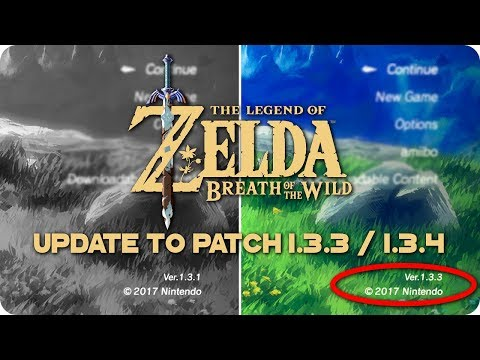 How To UPDATE Zelda Breath Of The Wild to 1 3 3 / 1 3 4 on PC