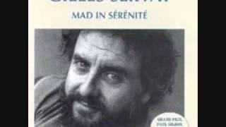 Gilles servat - chanter la vie, l