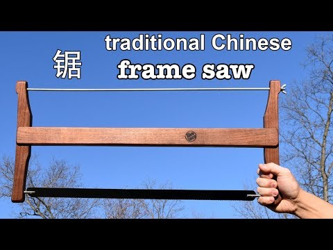 Traditional Chinese Woodworking Frame Saw