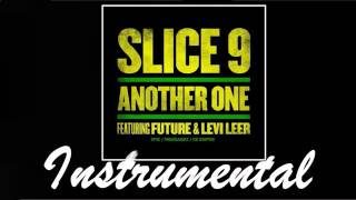 Slice 9 ft Future Levi Leer Another One Instrumental