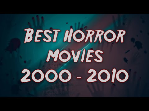 Best Horror Movies 2000s (18 movies)