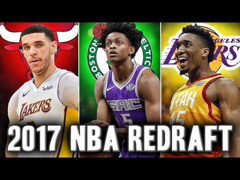Redrafting The 2017 NBA Draft | Who Goes Number One?