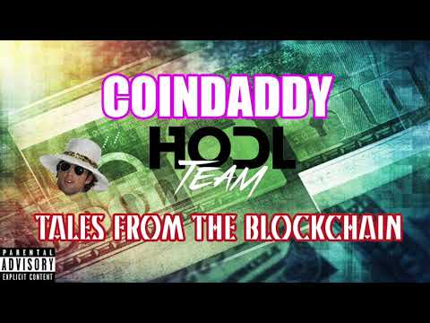 CoinDaddy x teamHODL - Tales From The Blockchain