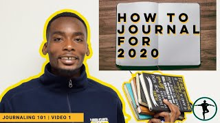 How to Journal For 2020 | Journaling 101 By The Holistic Motivator