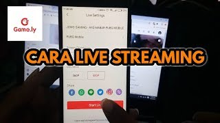 ANDROID Cara Live Streaming di Game ly +LINK DOWNLOAD