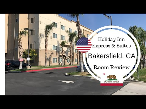 Holiday Inn Express and Suites, Bakersfield Central, CA