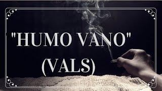 Humo Vano (vals)
