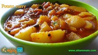 Potato Gravy Curry Recipe (Potato Recipes) by Attamma TV