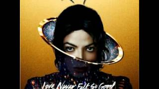 Michael Jackson & Justin Timberlake  - Love Never Feel So Good