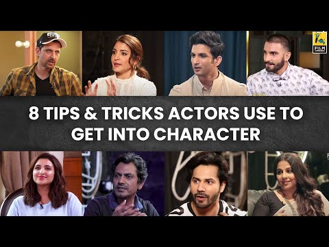 Tips And Tricks Actors Use To Get Into Character | Film Companion