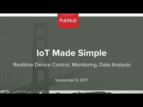 IoT Made Simple: Realtime Device Control, Monitoring and Data Analysis